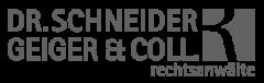 Dr. Schneider, Geiger & Coll.